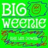 big weenie