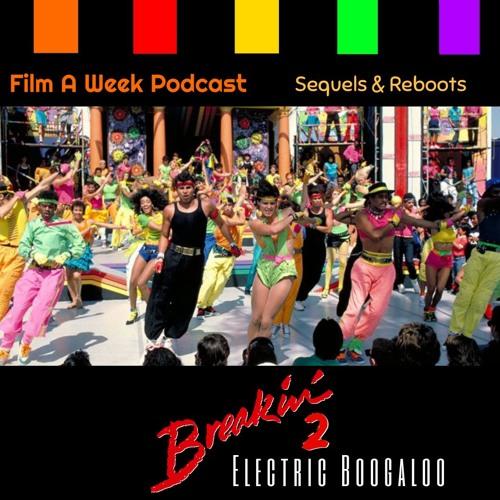 """FAW 118: """"Breakin' 2: Electric Boogaloo"""""""