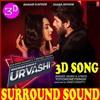 3d Song Urvashi Shahid Kapoor Kiara Advani Yo Yo Honey Singh All Music World Use Headphone