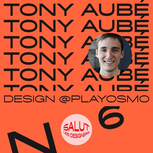 SLD #6 - Tony Aubé, designer chez Osmo