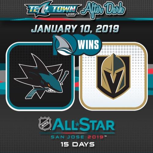 Teal Town USA After Dark (Postgame) - San Jose Sharks @ Vegas Golden Knights 1-10-2019