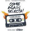 COME AGAIN SELECTA ! - Mixtape by Vybzz