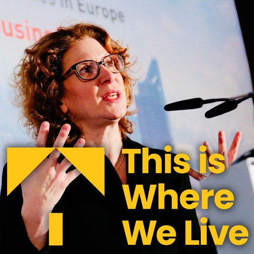 This is Where we Live: Dr Orna Rosenfeld on trends in European housing policy