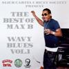 THE BEST OF MAX B : WAVY BLUES VOL.1