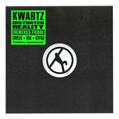 Kwartz - Distorted Reality Part Two (Endlec Remix)