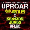 Lil Wayne - Uproar ft. Swizz Beatz (ARIUS X KENNEDY JONES REMIX)