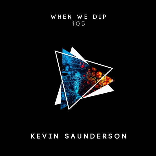 Kevin Saunderson - When We Dip 105