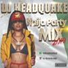Download 2019 Naija Party Mix by DJ HEADQUAKE Mp3