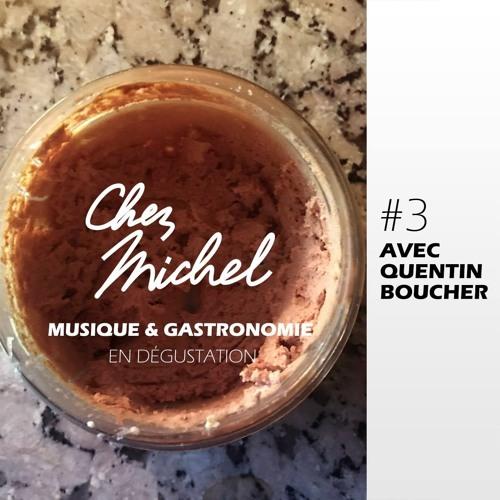 [TSUGI RADIO] Chez Michel #3 - L'émission musigastronomique