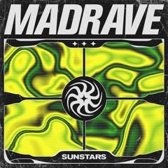 Sunstars - Madrave