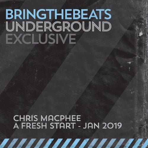 Chris MacPhee - A Fresh Start - January 2019