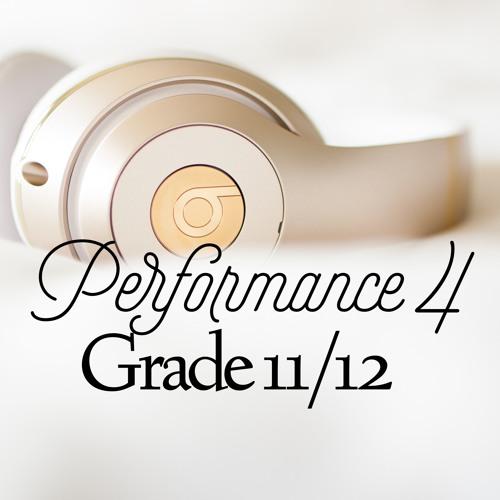 Performance 4 - Grade 11/12 Vocal Music Semester 1 2018-19