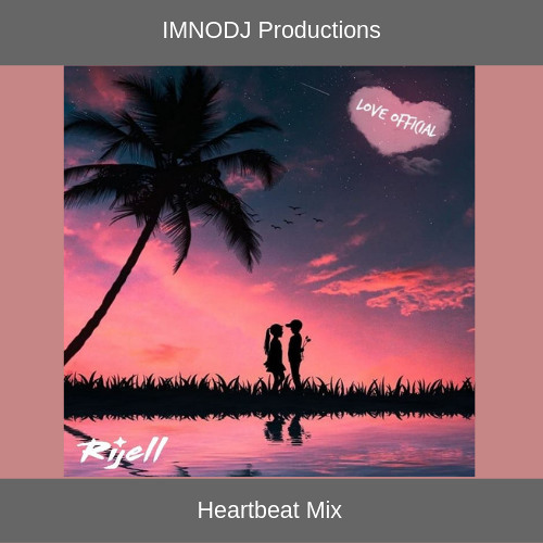 Love Official  (IMNODJ Productions Heartbeat Mix)