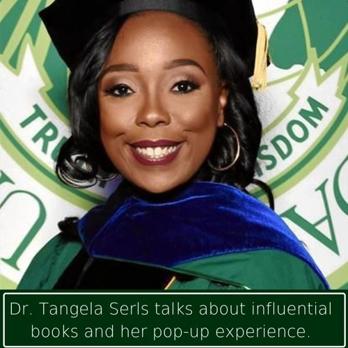 Dr. Tangela Serls on her Pop-Up Experience and Recent Readings