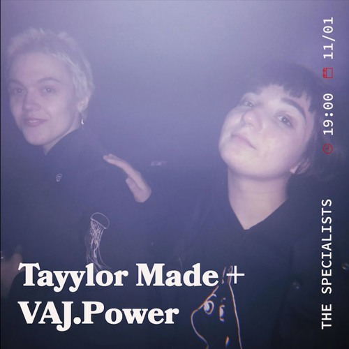 VAJ.Power on TAYYLOR MADE 'THE SPECIALISTS' // Foundation fm // 11.01.19