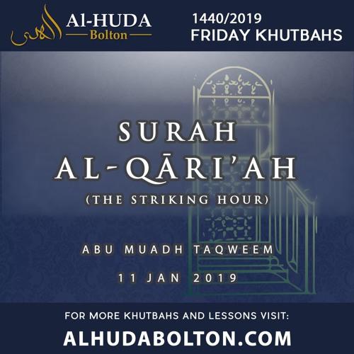 Khutbah: Surah Al-Qāri'ah (The Striking Hour)