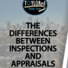 TAYLORed Realty Team - Whats The Difference Between An Inspection And An Appraisal