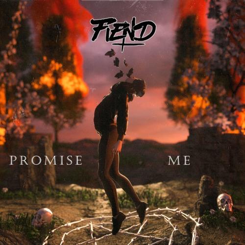 Fiend - Promise Me