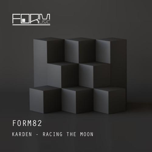 Karden - Racing the Moon [FORM82]