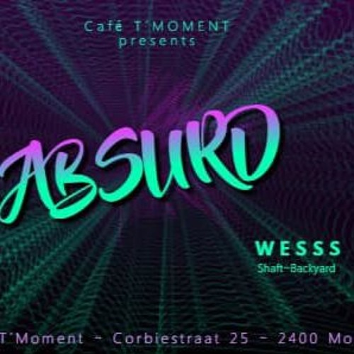 Dj Wesss Absurd Mix