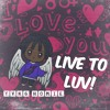 Live to Luv