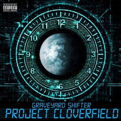 Graveyard Shifter - Project Cloverfield Album Sampler