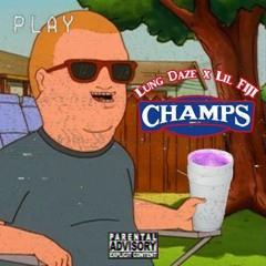 Champs (feat. Lil FIJI)