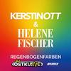 Kerstin Ott & Helene Fischer - Regenbogenfarben (DJ Ostkurve Bootleg)