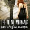 ASMR The Little Mermaid by Hans Christian Andersen (Soft Spoken)