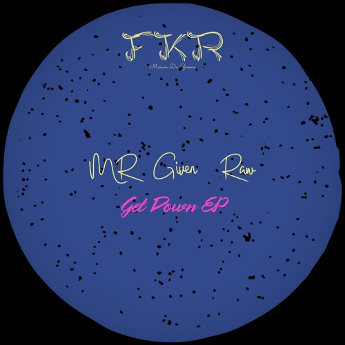 Get Down-original mix - Clip