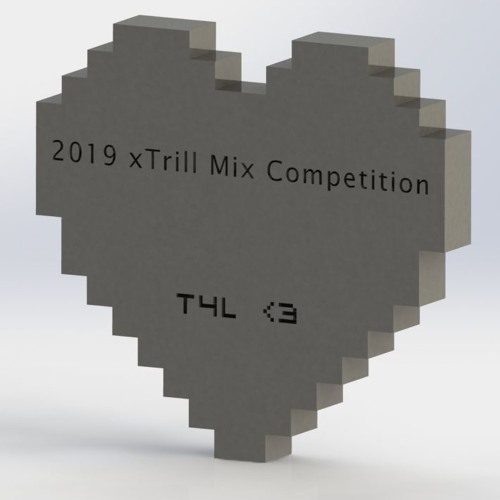 T4L's xTrill Mix Submission