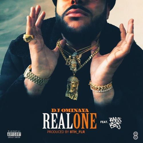 Real One - Dj Ominaya ft. Bagstheboss (prod. by 8th_flr)