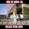 Download MIX ANUEL AA  - AMANECE X SECRETO X SOLAS X ADICTIVA X QUIERE BEBER X MALA X BEBE - DEEJAY DYAR 2K19 Mp3