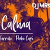 Calma Vamo Pa La Playa Pedro Capó Ft Farruko Dj Mrk 2019 Mp3