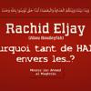 Rachid Eljay Pourquoi tant de haine envers les...? / Mounir al Maghribî