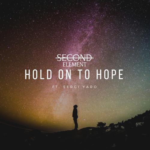Hold On To Hope (ft. Sergi Yaro)