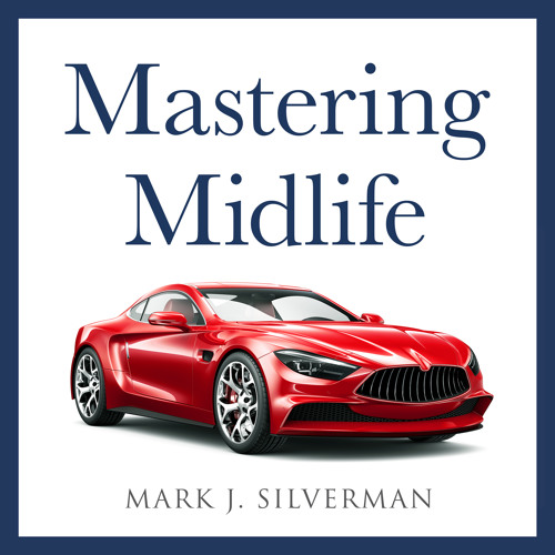 Welcome to the Mastering Midlife Podcast