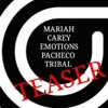 Emotions (Pacheco Tribal Higher Remix)TEASER