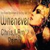 Kris Kross Amsterdam & The Boy Next Door - Whenever (Chris.I.Am Remix)