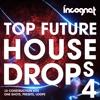 Incognet Top Future House Drops Vol. 4 Samples (+FREE SAMPLES)
