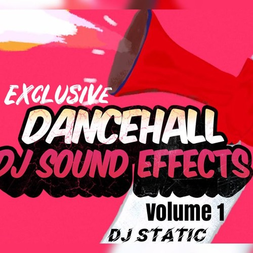 2019 SOUND EFFECTS PACK - Exclusive (Vol 1) by Dancehall
