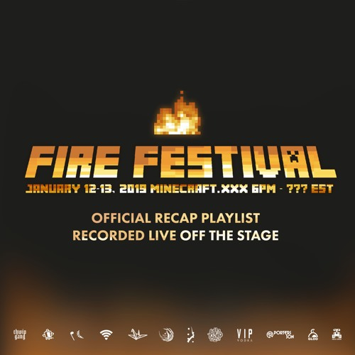 FIRE FESTIVAL 2019 OFFICIAL RECAP