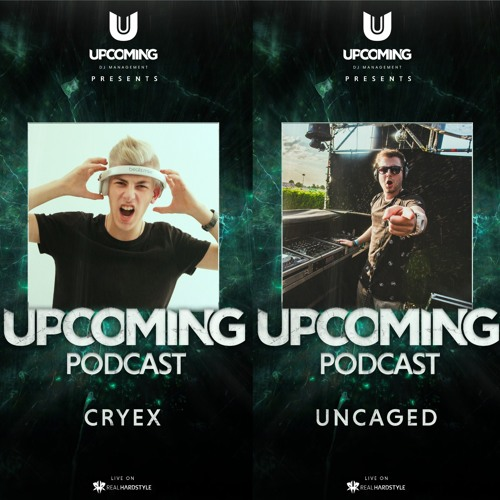 Upcoming Podcast EP#009 - Cryex - Guest Uncaged