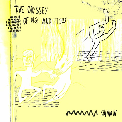 Shimon - Odyssey of Pigs and Ficus (CURUBA 006)
