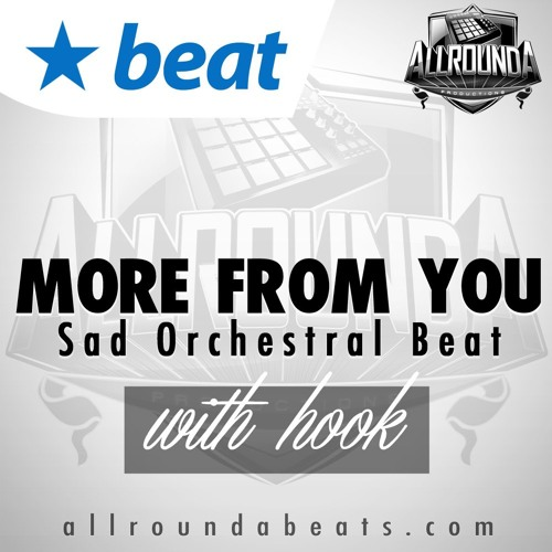 Instrumental With Hook - MORE FROM YOU - (Sad Rap Beat by