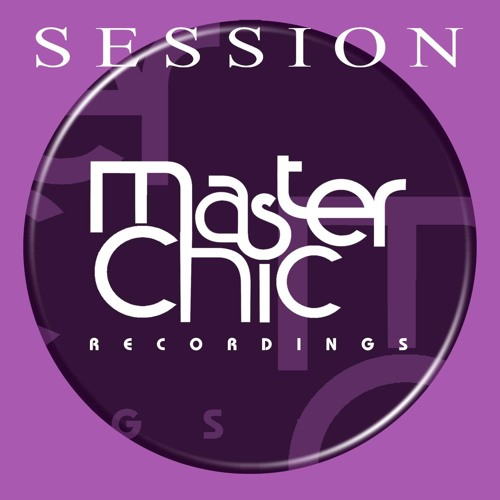 THE SESSION (Master Chic Recordings) FREE DOWNLOAD by Master