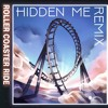 JOWST - Roller Coaster Ride (With Manel Navarro and Maria Celin) (Hidden Me Remix)