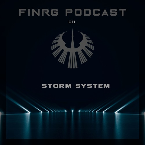 FINRG PODCAST 011 - Storm System