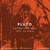 "Future ""The Wizrd"" Type Beat 2019 - ""PLUTO""  Hip-Hop Trap  [Prod. THA ARMANI]"
