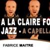 A La Claire Fontaine - Jazz -(A CAPELLA)